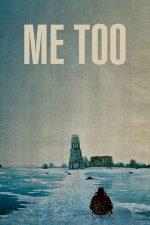 Me Too (2012)