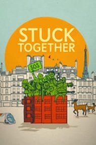 Stuck Together – Strada Umanității nr. 8 (2021)
