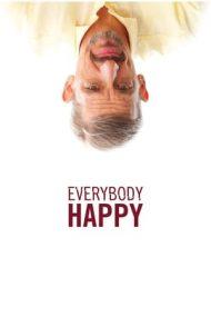 Everybody Happy – Toată lumea fericită (2016)
