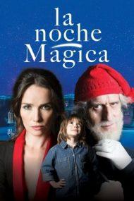 Bad Christmas / La noche magica – Noaptea magică (2021)