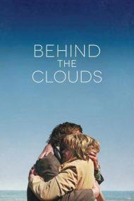 Behind the Clouds – Dincolo de nori (2016)