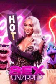 Sex: Unzipped – Sex: Fără filtru (2021)