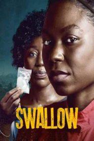 Swallow – Greu de înghițit (2021)